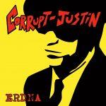 Corrupt Justin ERDNA